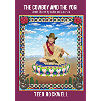 The Cowboy and the Yogi: Ideals Shared by India and America book cover