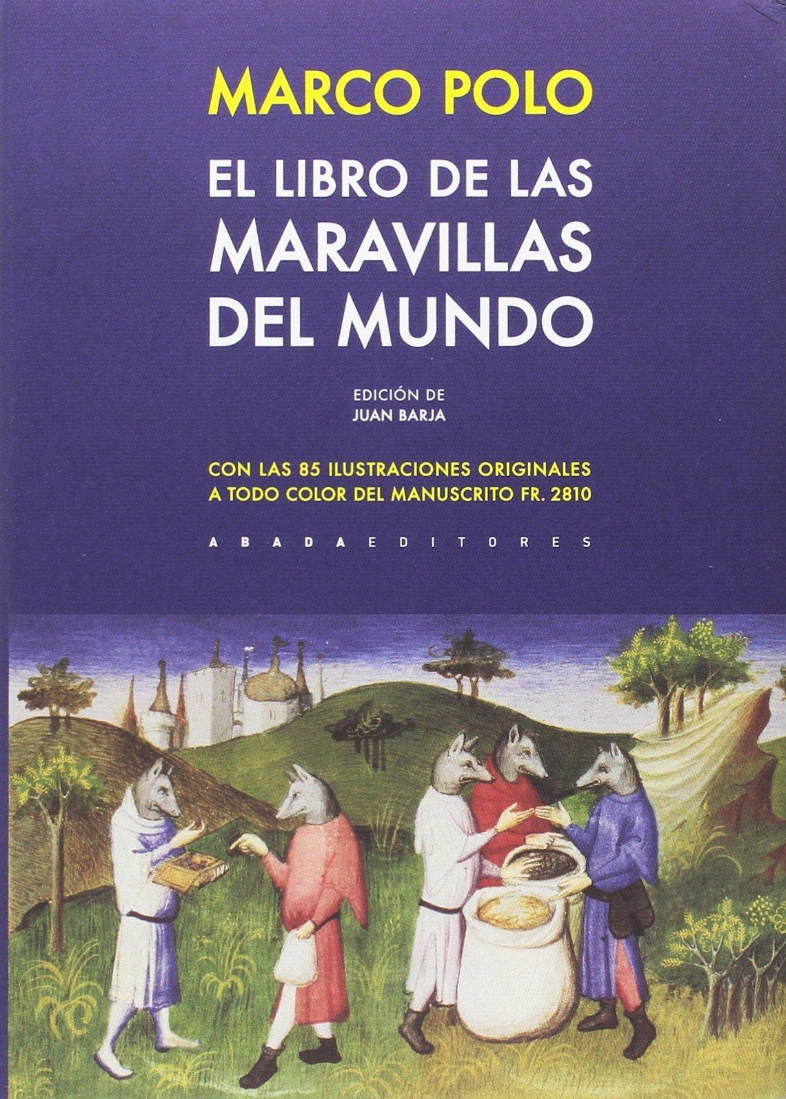 El libro de las maravillas del mundo Clásicos de la literatura ...
