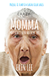 Momma: Prequel to Diary of a Serial Killer Series