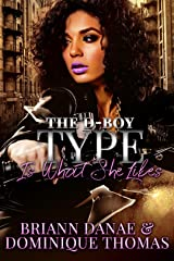 The D-Boy Type Is What She Likes Kindle Edition