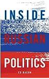 Inside Russian Politics (Inside Global Politics)