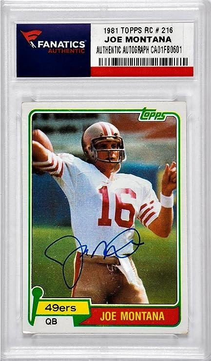 Joe Montana San Francisco 49ers Autographed 1981 Topps 216
