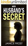 HER HUSBAND'S SECRET a gripping crime thriller full of twists (Detective Ava Merry Book 3)
