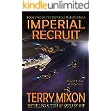 Imperial Recruit (Book 2 of The Imperial Marines Saga)