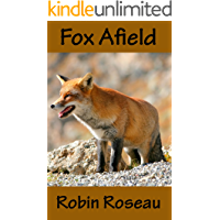 Fox Afield (The Madison Wolves Book 4)