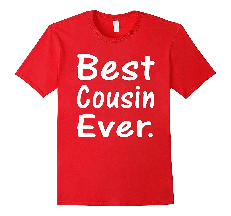 Best Cousin Ever New Baby Announcement T-Shirt-azvn