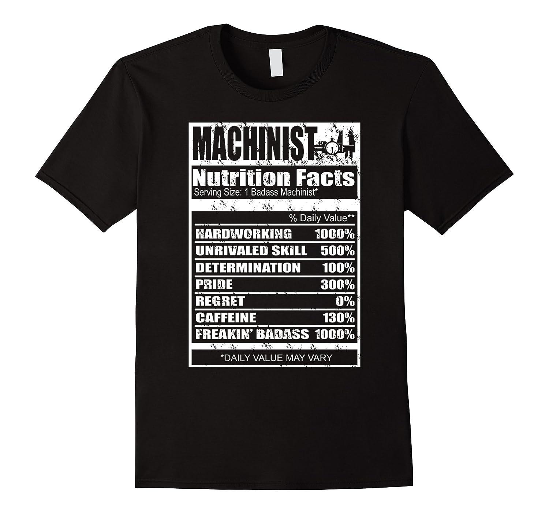 d0981635 Funny Machinist Shirt – Nutrition Facts Funny T Shirt – Cutaxoa.com