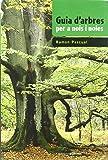 """Guia d'arbres per a nois i noies: Premi Crítica """"Serra d'Or"""" Juvenil (Coneixement) 2010 (Guies de camp per a nois i noies)"""