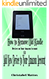 How to Remove Old Kindle Devices from Your Amazon Account: AND Add New Device to Your Amazon Account
