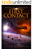 Galactic Conflicts: First Contact (book 1)