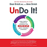 Undo It!: How Simple Lifestyle Changes Can