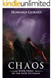 Chaos - Book 3 of the Path to Chaos