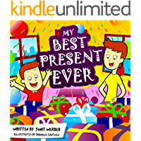 Children's Book: My Best Present Ever (funny bedtime story collection)