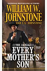 Every Mother's Son (The Jackals Book 3) Kindle Edition