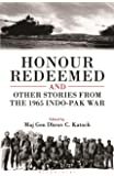Honour Redeemed: And Other Stories from the 1965 Indo-Pak War