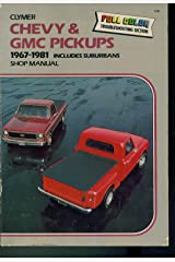 Chevy & GMC PICKUPS. CLYMER. 1967 - 1981 INCLUDES SUBURBANS SHOP MANUAL. THIRD EDITION. Paperback
