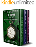 The Wizard of Time Trilogy (A Fantasy Time Travel Series)