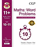 10-Minute Tests for 11+ Maths: Word Problems Ages 10-11 (Book 1) - CEM Test (CGP 11+ CEM)