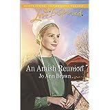 An Amish Reunion: A Fresh-Start Family Romance (Amish Hearts Book 4)