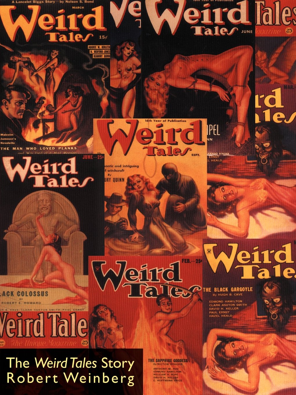 Amazon.com: The Weird Tales Story (9781587151019): Robert Weinberg, E.  Hoffmann Price: Books