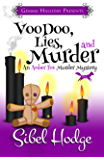 Voodoo, Lies, and Murder (Amber Fox Mysteries book #3) (The Amber Fox Murder Mystery Series)