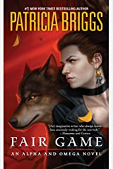 Fair Game (Alpha & Omega Book 3) Kindle Edition
