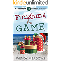 Finishing the Game (Sweetfern Harbor Mystery Book 15)
