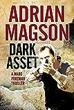 Dark Asset: A Marc Portman espionage thriller (A Marc Portman Thriller)