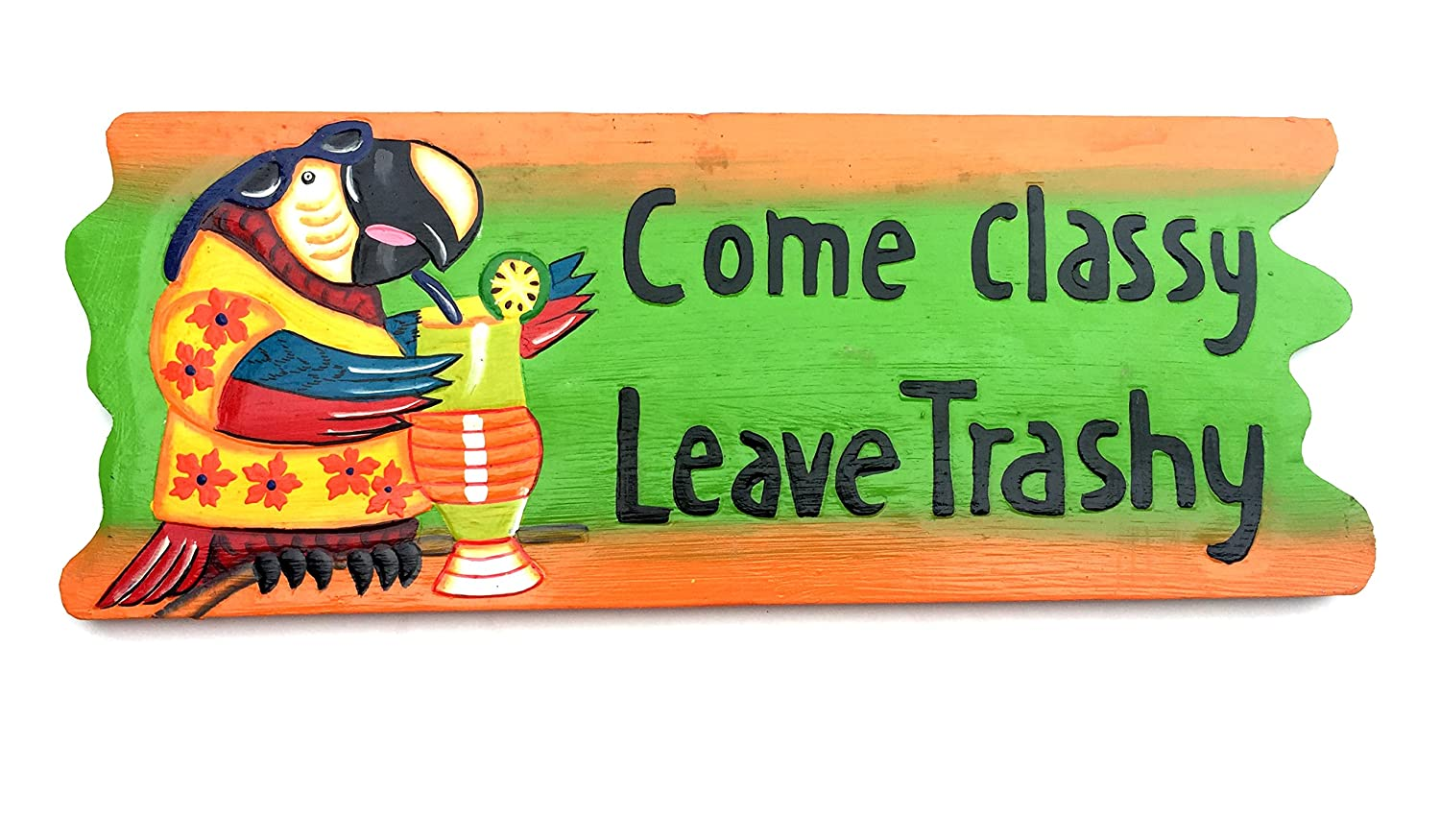 Wooden Red Parrot Come Classy Leave Trashy Happy Hour Tiki Bar Decor Funny Drinking Sign Wall Hanging Large Size
