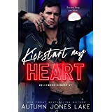Kickstart My Heart (Hollywood Demons Book 1)