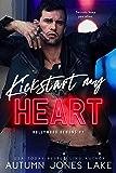 Kickstart My Heart (Hollywood Demons Book 1)
