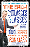 The End of Molasses Classes: Getting Our Kids Unstuck--101 Extraordinary Solutions for Parents and Teachers (Touchstone Book) (English Edition)