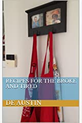 Recipes for the Broke and Tired Kindle Edition