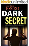 DARK SECRET a gripping detective thriller full of suspense (Detective Ava Merry Book 2)