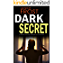 DARK SECRET a gripping detective thriller full of suspense (Detective Ava Merry Book 2)