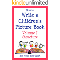How to Write a Children's Picture Book, Vol. I: Structure