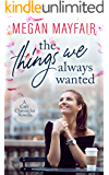 The Things We Always Wanted (Café Chronicles 0.5)