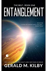 Entanglement: A Science Fiction Thriller (The Belt Book 1) Kindle Edition
