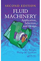 Fluid Machinery: Application, Selection, and Design, Second Edition Kindle Edition
