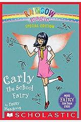 Carly the School Fairy (Rainbow Magic: Special Edition) (Rainbow Magic Special Edition) Kindle Edition