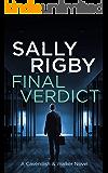 Final Verdict: A Cavendish & Walker Novel - Book 6