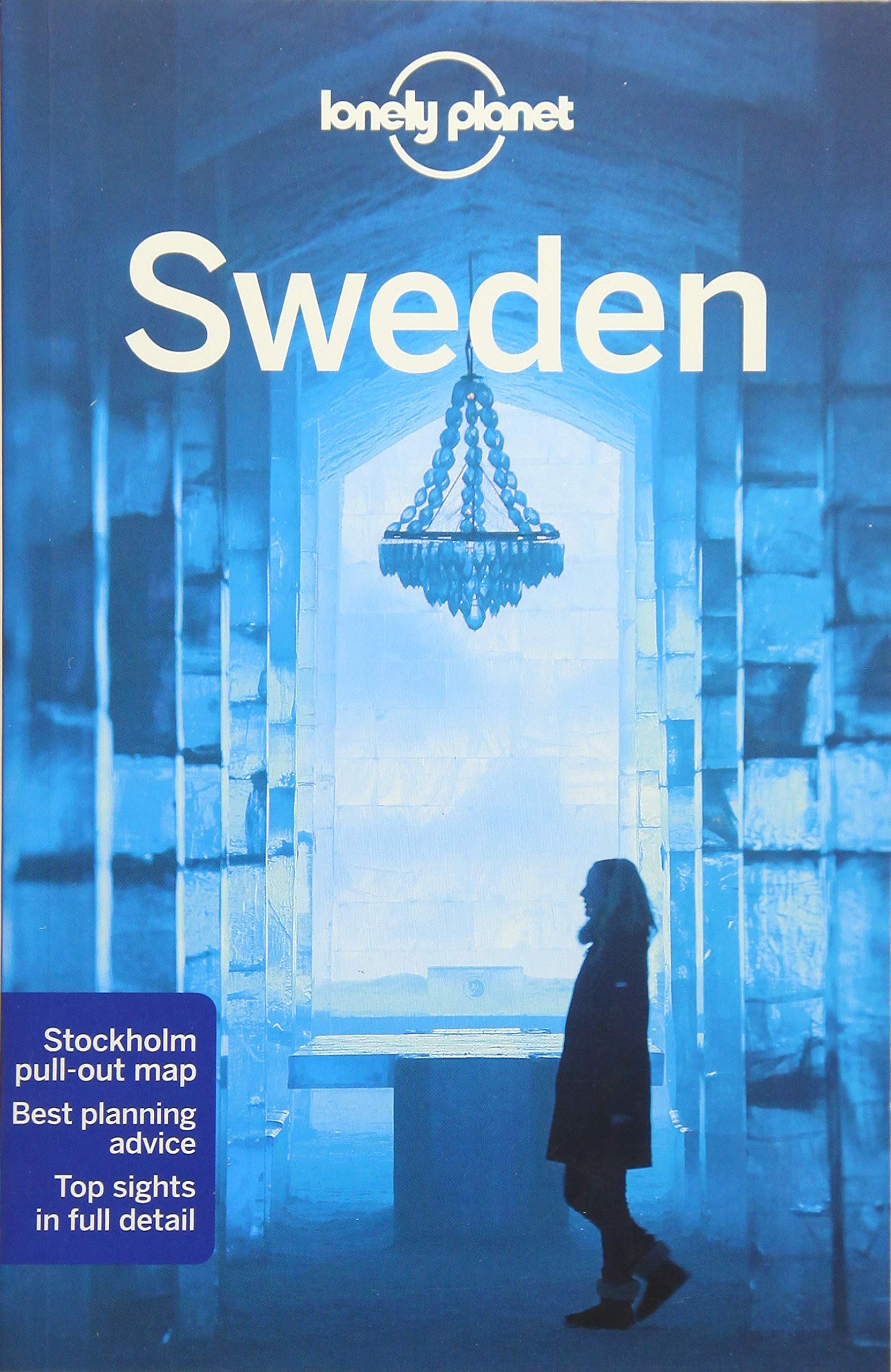 Lonely Planet Sweden (Travel Guide) Paperback – May 15, 2018 Benedict Walker Craig McLachlan Becky Ohlsen 1786574683