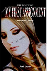 The Death of My First Assignment (Death Series Book 2) Kindle Edition