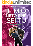 Il Mio Lieto Fine Sei Tu Vol. 6: Romance Sport Young Adult (The Bruins Series)