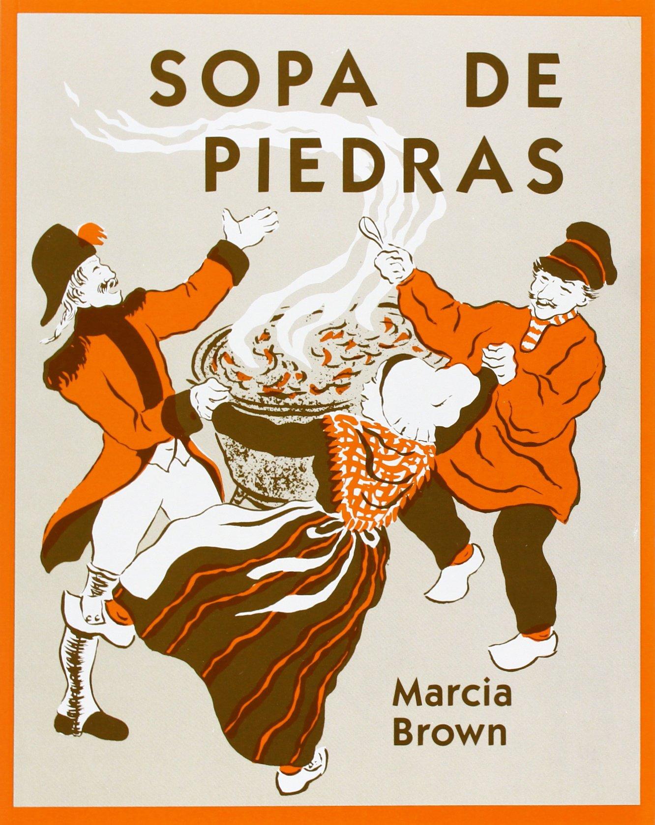 Sopa De Piedras / Stone Soup: Marcia Brown: Amazon.com.mx: Libros
