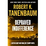 Depraved Indifference (The Butch Karp and Marlene Ciampi Series Book 2)