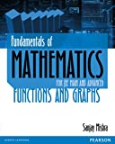 Fundamentals of Mathematics: For JEE Main and Advanced - Functions and Graphs