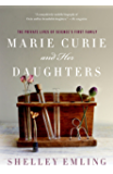 Marie Curie and Her Daughters: The Private Lives of Science's First Family (MacSci)