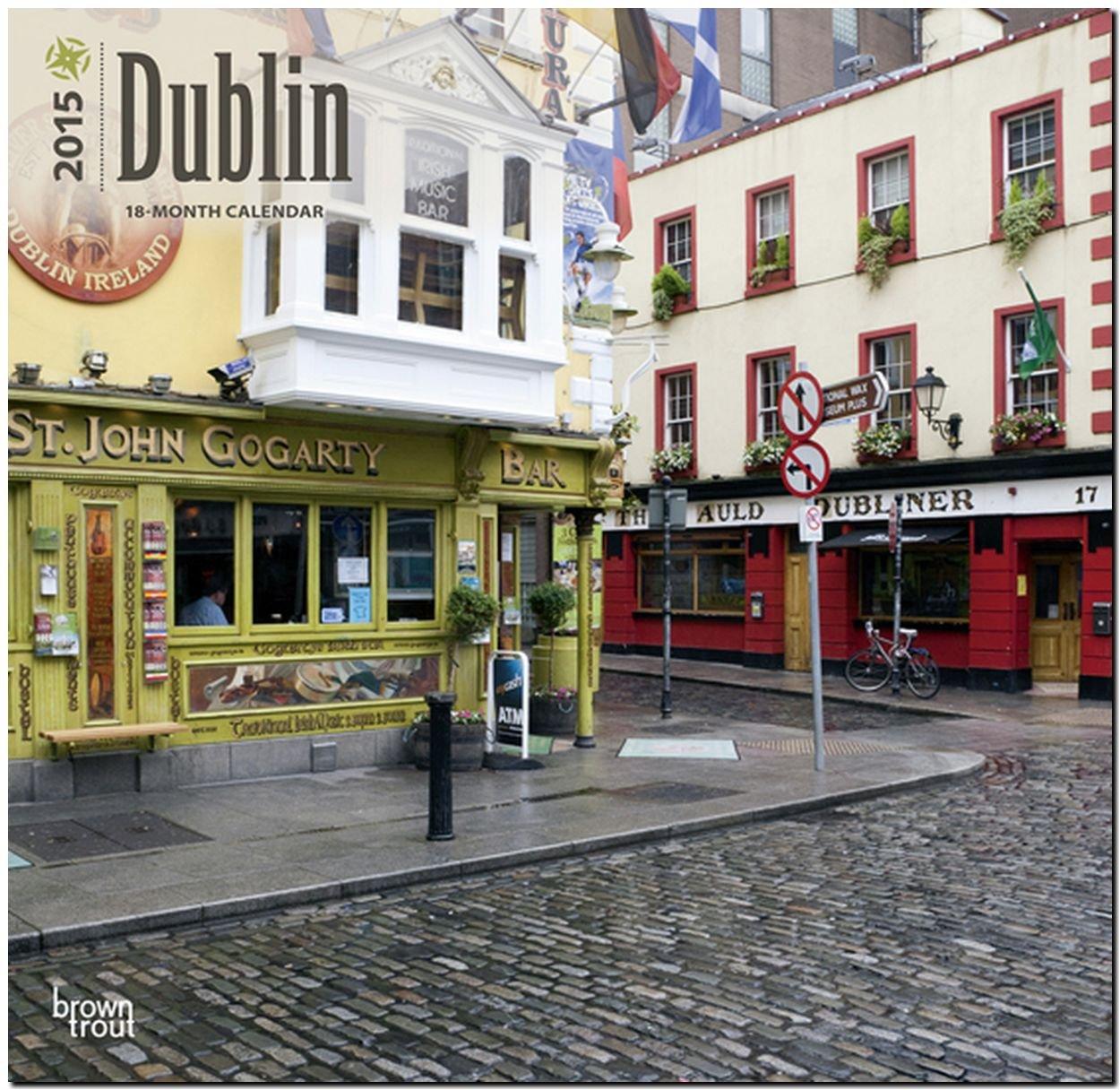 Dublin 2015: Original BrownTrout-Kalender [Mehrsprachig] [Kalender]