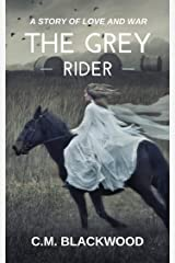 The Grey Rider Kindle Edition